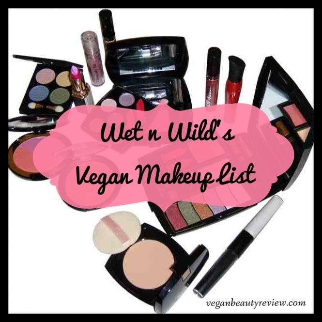 Wet N Wild S Vegan Makeup List
